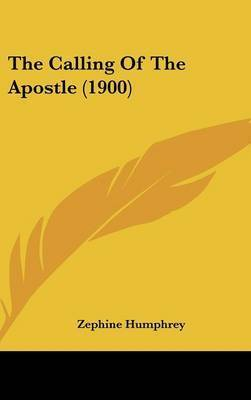 The Calling of the Apostle (1900) by Zephine Humphrey