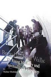 Beyond the Four Walls by Walter Lizando Hidalgo-Olivares