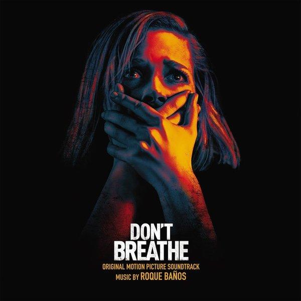 Don't Breathe: Original Motion Picture Soundtrack (2LP) by Roque Baños