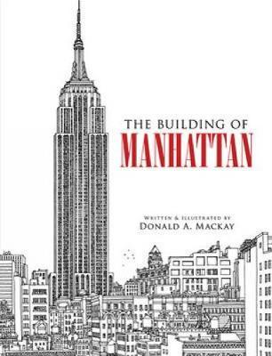 The Building of Manhattan by Donald Mackay image