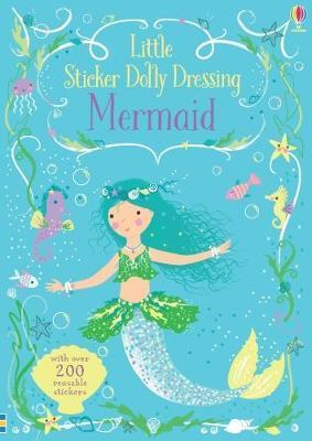 Little Sticker Dolly Dressing Mermaid by Fiona Watt image