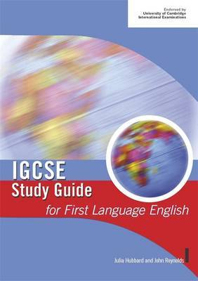 IGCSE Study Guide for First Language English by John Reynolds
