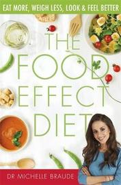 The Food Effect Diet by Michelle Braude