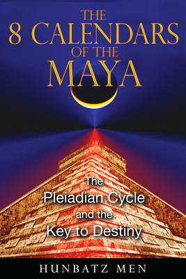 The 8 Calendars of the Maya by Hunbatz Men image