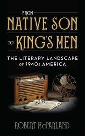 From Native Son to King's Men by Robert McParland image