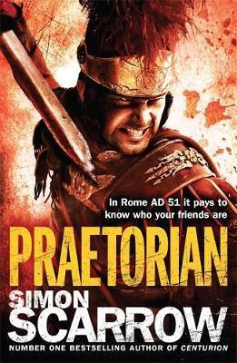 Praetorian (Eagles of the Empire 11) by Simon Scarrow