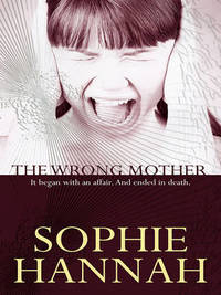 The Wrong Mother by Sophie Hannah image