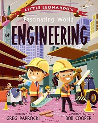 Little Leonardo's Fascinating World of Engineering by Bob Cooper image