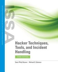 Hacker Techniques, Tools, And Incident Handling by Sean-Philip Oriyano