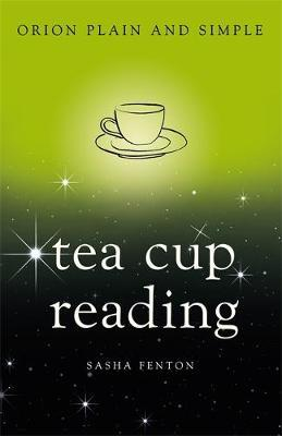 Tea Cup Reading, Orion Plain and Simple by Various ~