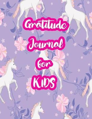 Gratitude Journal for Kids by Elisabeth Harris