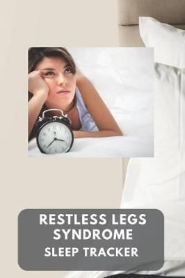 Restless legs syndrome sleep tracker by Gail Notebooks image
