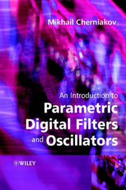 An Introduction to Parametric Digital Filters and Oscillators by Mikhail Cherniakov image