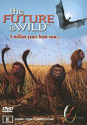 Future Is Wild - 5 Million Years on DVD