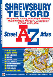 Shrewsbury and Telford Street Atlas by Geographers A-Z Map Company