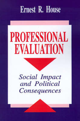Professional Evaluation by Ernest R. House