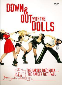 Down And Out With The Dolls on DVD
