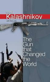 The Gun that Changed the World by Elena Joly