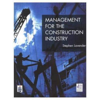 Management for the Construction Industry by Stephen D. Lavender image