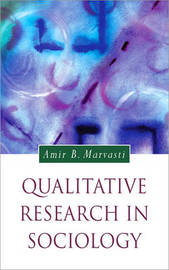 Qualitative Research in Sociology by Amir Marvasti image