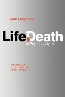 Life and Death in Psychoanalysis by Jean Laplanche image
