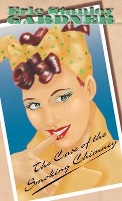 The Case Of The Smoking Chimney by Erle Stanley Gardner image