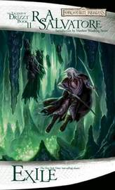 Forgotten Realms: Exile (Legend of Drizzt #2) by R.A. Salvatore