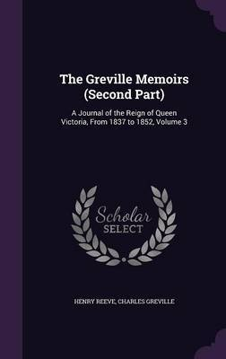 The Greville Memoirs (Second Part) by Henry Reeve image