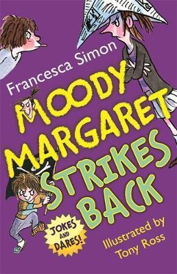 Moody Margaret Strikes Back by Francesca Simon image