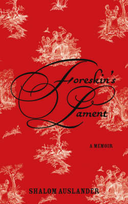 Foreskin's Lament by Shalom Auslander image
