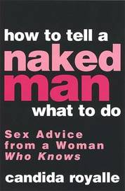How To Tell A Naked Man What To Do by Candida Royalle image