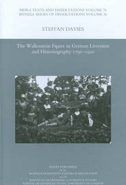 The Wallenstein Figure in German Literature and Historiography 1790-1920 by Steffan Davies image