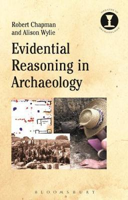 Evidential Reasoning in Archaeology by Robert Chapman image