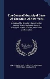 The General Municipal Laws of the State of New York by New York (State ) image