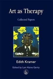 Art as Therapy by Edith Kramer
