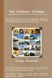 The Orthodox Dilemma by George Alexander