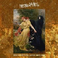 What Nature Gives… Nature Takes Away by Membranes