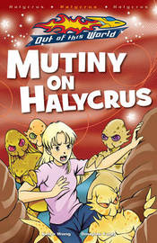 Mutiny on Halycrus by Keira Wong image