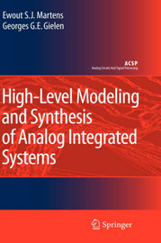 High-Level Modeling and Synthesis of Analog Integrated Systems by Ewout S.J. Martens image
