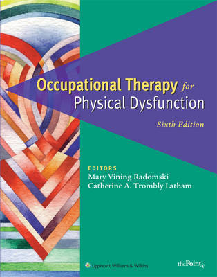 Occupational Therapy for Physical Dysfunction: Comprehensive Atlas image