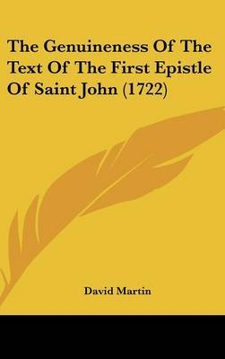 The Genuineness Of The Text Of The First Epistle Of Saint John (1722) by David Martin image