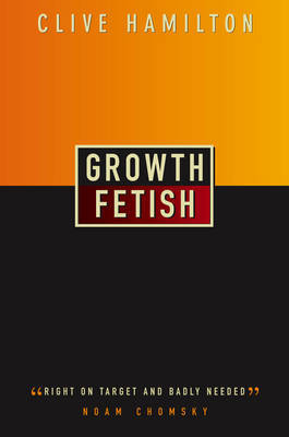 Growth Fetish by Clive Hamilton image