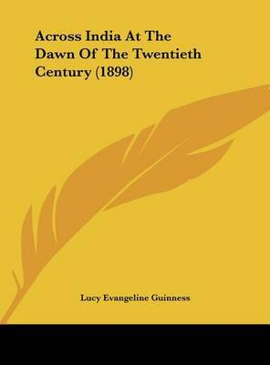 Across India at the Dawn of the Twentieth Century (1898) by Lucy Evangeline Guinness image