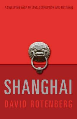 Shanghai by David Rotenberg