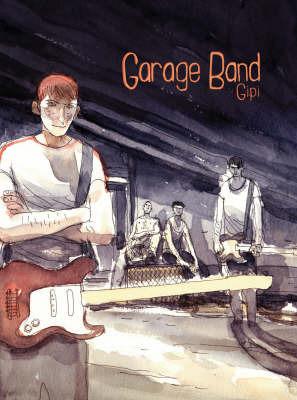 Garage Band by Gipi