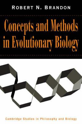 Cambridge Studies in Philosophy and Biology by Robert N. Brandon