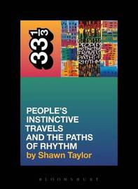 A Tribe Called Quest People's Instinctive Travels and the Paths of Rhythm by Shawn Taylor image