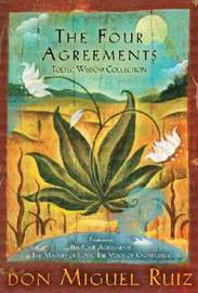 Four Agreements Toltec Wisdom Collection by Don Miguel Ruiz