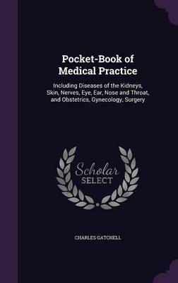 Pocket-Book of Medical Practice by Charles Gatchell image