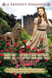 My Duke's Desire by Zara Tomlinson image